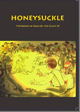 NCERT solutions Class 6 English Honeysuckle Textbook